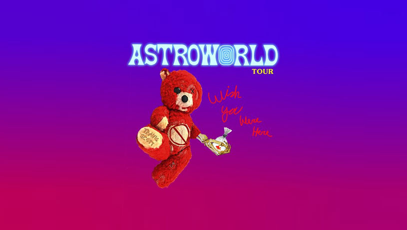 TRAVIS SCOTT`S ASTROWORLD: Wish You Were Here Tour