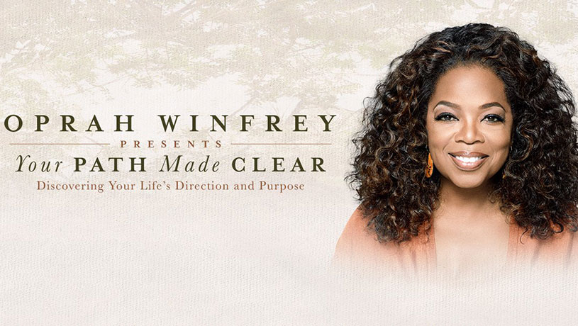 Oprah Winfrey Presents: Your Path Made Clear (Discovering Your Life?s Direction and Purpose)